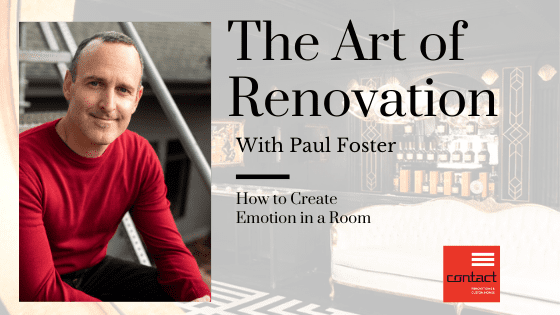 Contact Renovations How to Create Emotion in a Room