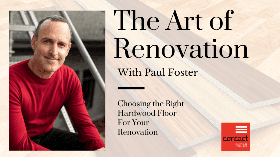 The Art of Renovation - Hardwood Floors