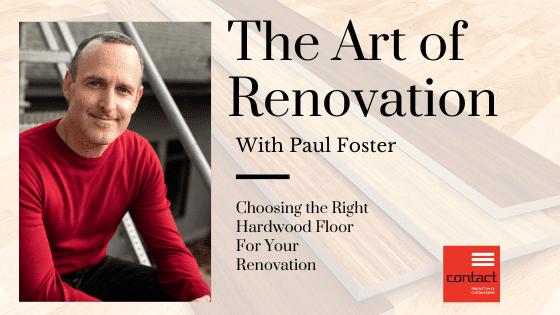 The Art of Renovation - Hardwood Floors