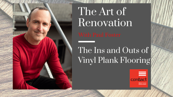 The Ins and Outs of Vinyl Plank Flooring