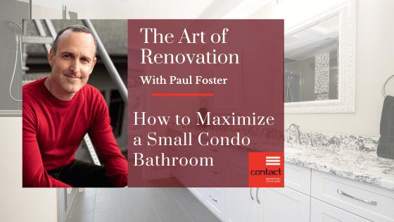 Maximize a small condo bathroom
