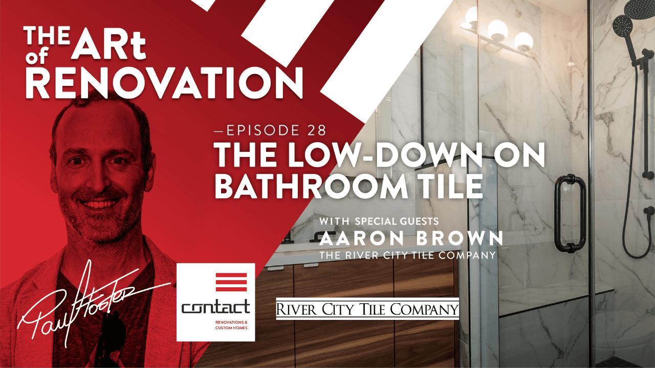 the art of renovation live! low down on bathroom tile blog header