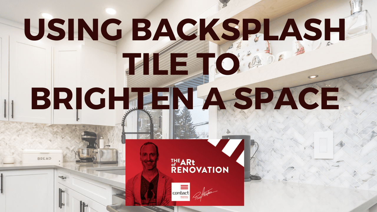 using backsplash tile to brighten a space youtube thumbnail